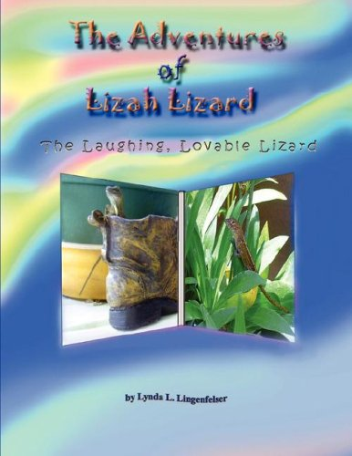 9780615132907: The Adventures of Lizah Lizard: The Laughing, Lovable Lizard