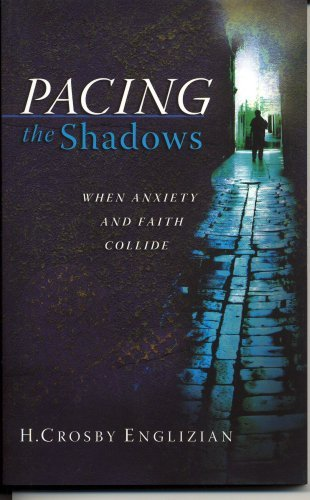 Pacing the Shadows: Englizian, H. Crosby