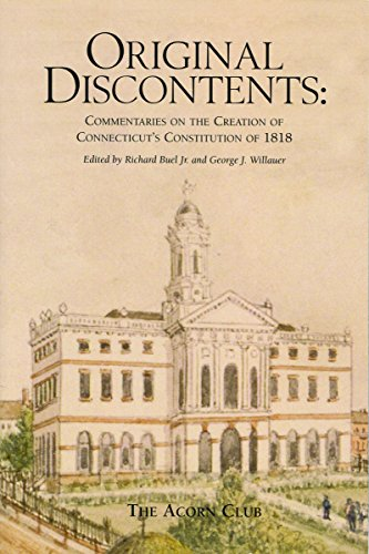 Original Discontents: Commentaries on the Creation of Connecticut's Constitution of 1818: Acorn