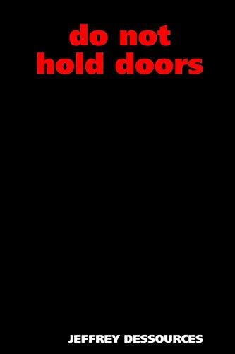 9780615135090: Do Not Hold Doors