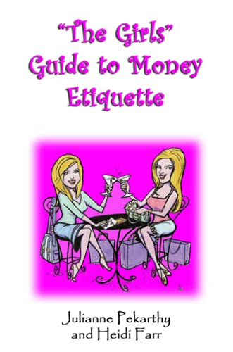 9780615135557: The Girls Guide to Money Etiquette