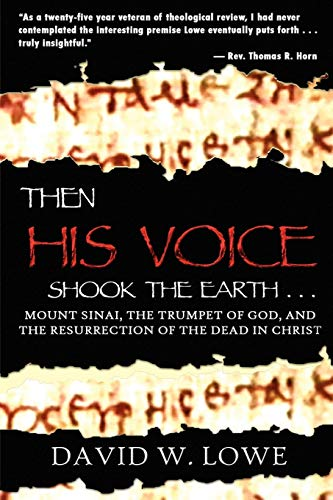 9780615136141: THEN HIS VOICE SHOOK THE EARTH . . .