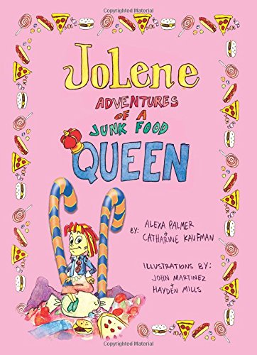 9780615136301: Jolene -- Adventures of a Junk Food Queen