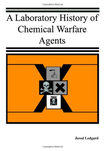9780615136455: A Laboratory History of Chemical Warfare Agents