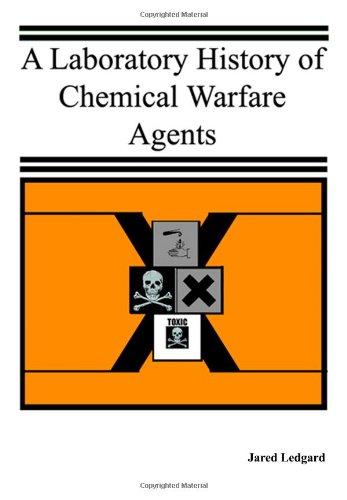 A Laboratory History of Chemical Warfare Agents: Jared Ledgard