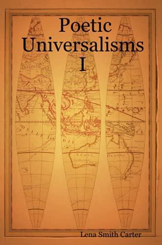 9780615136530: Poetic Universalisms I