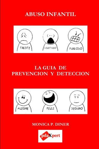 9780615137346: ABUSO INFANTIL La Guia De Prevencion Y Deteccion
