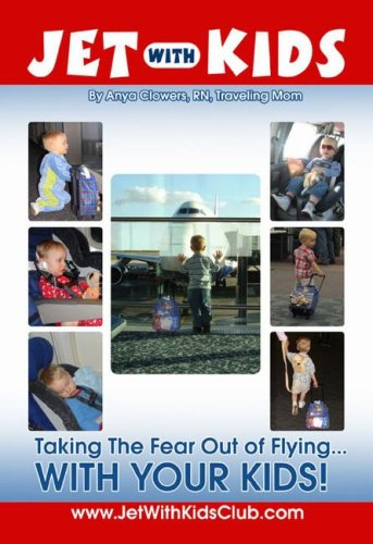 9780615137575: Jet with Kids: Taking the Fear Out of Flying... with Your Kids!