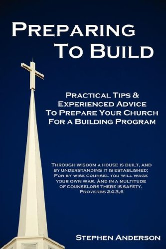 9780615138053: Preparing to Build: Practical Tips & Experienced Advice to Prepare Your Church for a Building Program