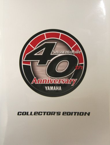 9780615138084: Yamaha Snowmobile 40th Anniversary Collectors Edition