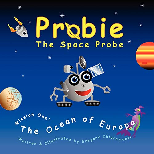 Probie: The Space Probe, Mission One: The Ocean of Europa: Gregory Chiaramonti