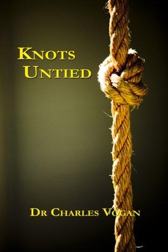 Knots Untied: Dr Charles Vogan