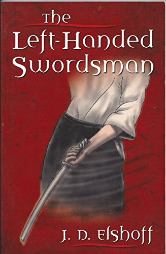 9780615139562: The Left-Handed Swordsman