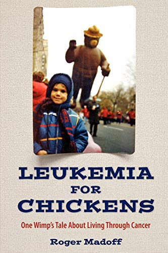 9780615141046: Leukemia for Chickens