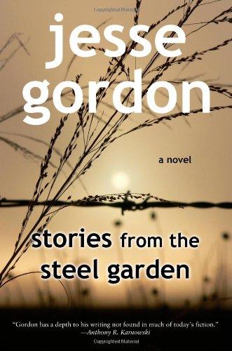 9780615141831: Stories from the Steel Garden