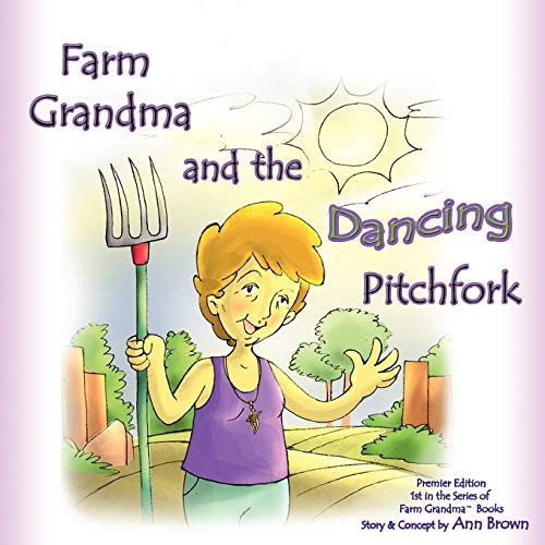 9780615142296: Farm Grandma and the Dancing Pitchfork