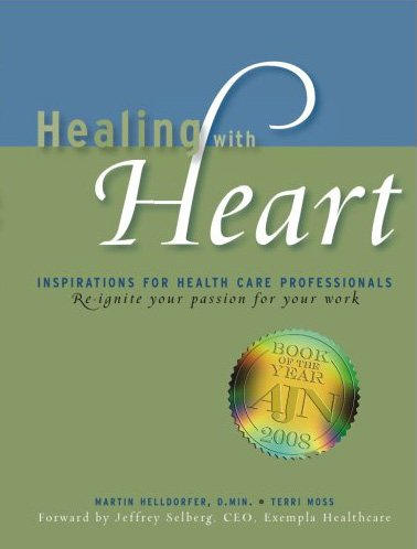 9780615143880: Healing with Heart: Inspirations for Health Care Professionals