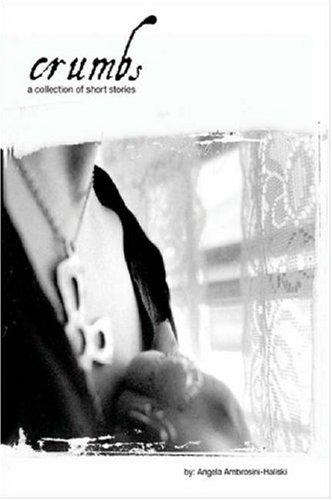 9780615144009: Crumbs Trade Paperback