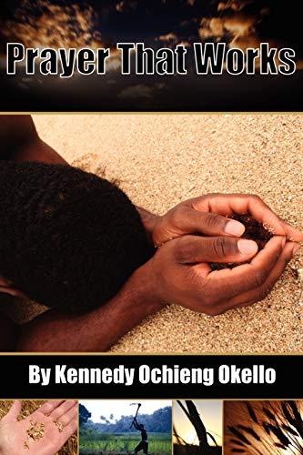 9780615144405: Prayer That Works
