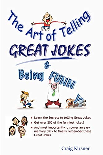 9780615145037: The Art of Telling Great Jokes & Being Funny!