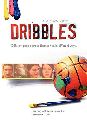 9780615145099: Dribbles: The Original Screenplay