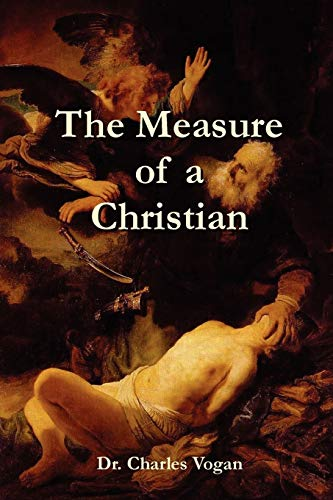 9780615145709: The Measure of a Christian