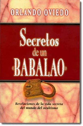 9780615146133: Secretos de un Babalao (Spanish Edition)
