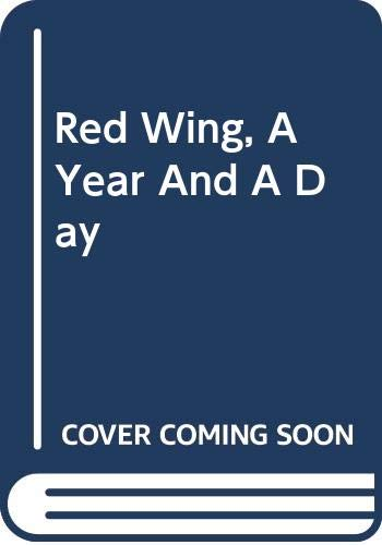 9780615146614: Red Wing, A Year And A Day