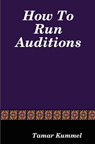 9780615146898: How To Run Auditions