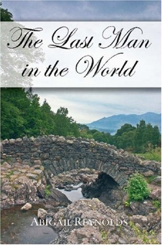 9780615147505: The Last Man in the World: A Pride & Prejudice Variation