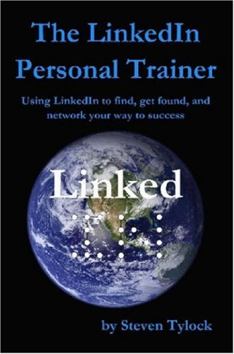 9780615147918: The LinkedIn Personal Trainer