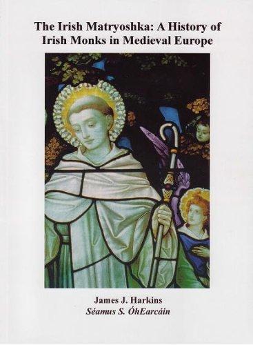 The Irish Matryoshka: A History of Irish: James Harkins; Seamus