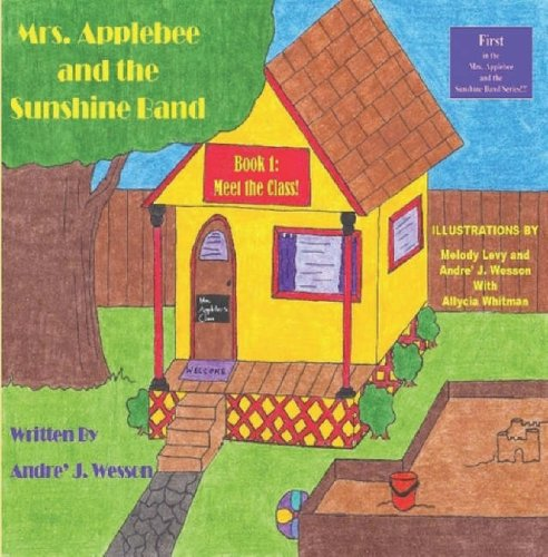 9780615148496: Mrs. Applebee and the Sunshine Band, Book 1: Meet the Class!