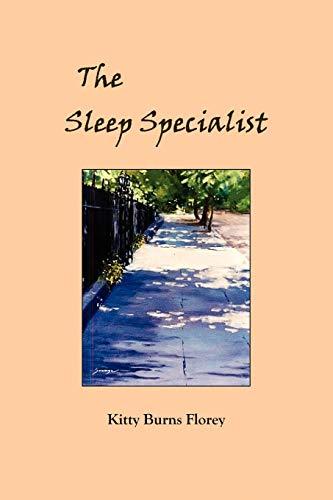 The Sleep Specialist: Kitty Burns Florey