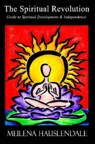 9780615149028: The Spiritual Revolution: Guide to Spiritual Development & Independence