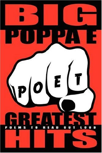 9780615149486: Big Poppa E Greatest Hits: Poems to Read Out Loud