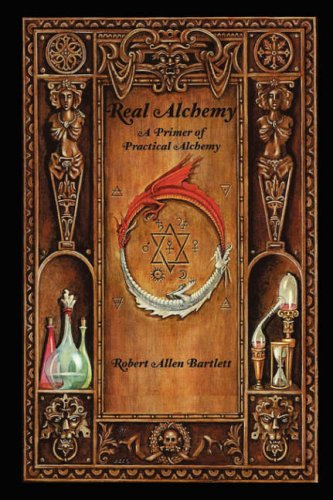 9780615150383: Real Alchemy, A Primer of Practical Alchemy