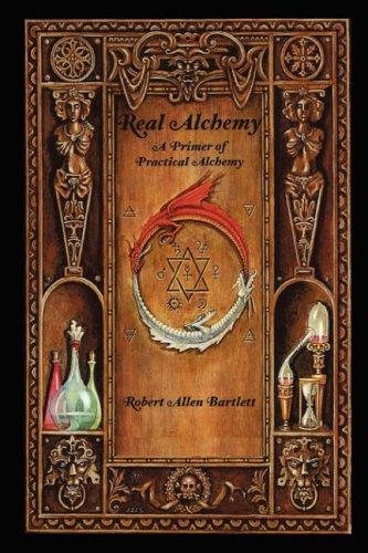 9780615150383: Real Alchemy, A Primer of Practical Alchemy