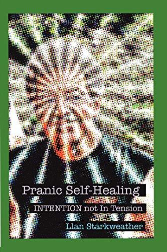 9780615150932: Pranic Self-Healing - INTENTION not In Tension