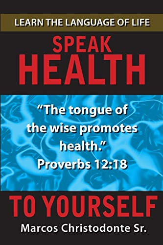 Speak Health to Yourself: Marcos Christodonte