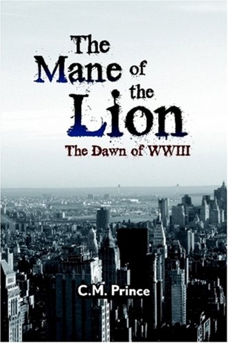 9780615151588: The Mane of the Lion: The Dawn of WWIII