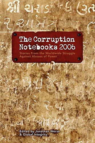 9780615152127: The Corruption Notebooks 2006