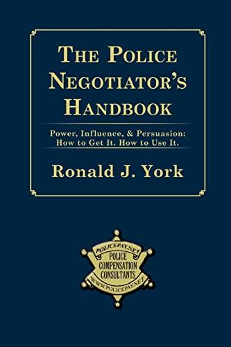 9780615152608: The Police Negotiator's Handbook