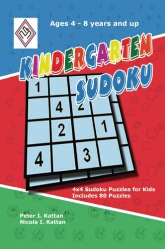 9780615153346: Kindergarten Sudoku: 4x4 Sudoku Puzzles for Kids