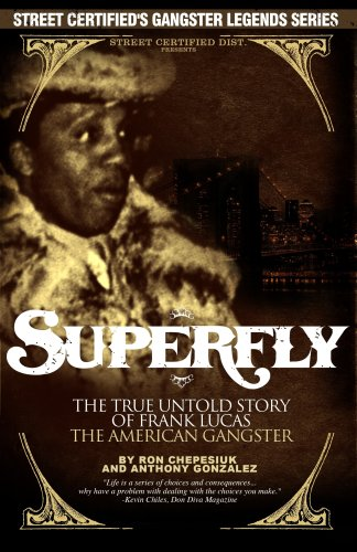 9780615153841: Superfly: The True, Untold Story of Frank Lucas, American Gangster