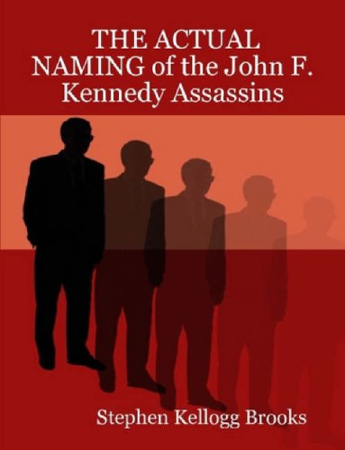 9780615153896: THE ACTUAL NAMING of the John F. Kennedy Assassins