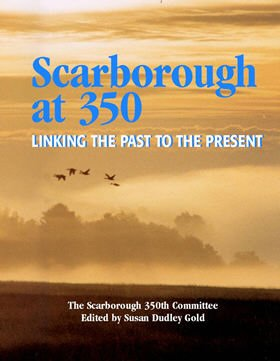 9780615154602: Scarborough at 350: Linking the Past to the Present