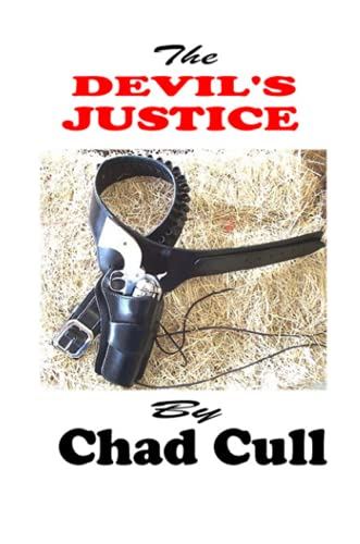 The Devils Justice: Chad Cull