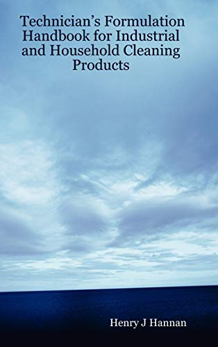 9780615156019: Technician's Formulation Handbook for Industrial and Household Cleaning Products
