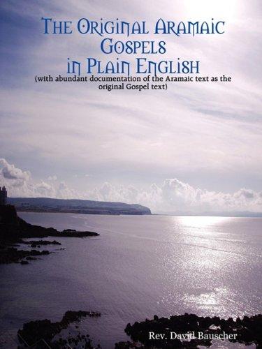 9780615156811: The Original Aramaic Gospels in Plain English